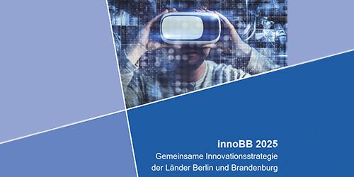 10 Jahre Gemeinsame Innovationsstrategie innoBB
